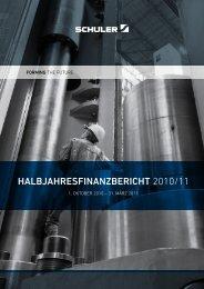 HalbjaHresFinanzbericHt 2010/11 - Schuler AG