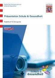 Präsentation Schule & Gesundheit - Schule & Gesundheit - Hessen