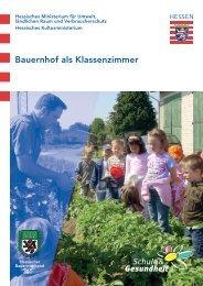 Bauernhof als Klassenzimmer - Schule & Gesundheit - Hessen