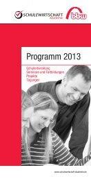 Programm 2013 - Arbeitskreis Schulewirtschaft-Bayern