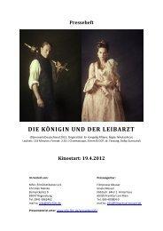 Presseheft - Die Königin und der Leibarzt - MFA Film
