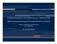 Schulleitungssymposium (SLS) 2009 in Zug am 4. September 2009 ...