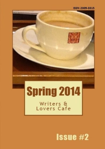 Writers & Lovers Cafe: Spring 2014