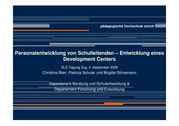 Entwicklung eines Development Centers - Schulleitungssymposium
