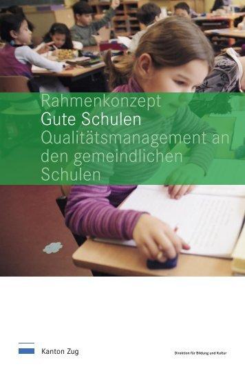 Rahmenkonzept Gute Schulen Qualitätsmanagement ... - Kanton Zug