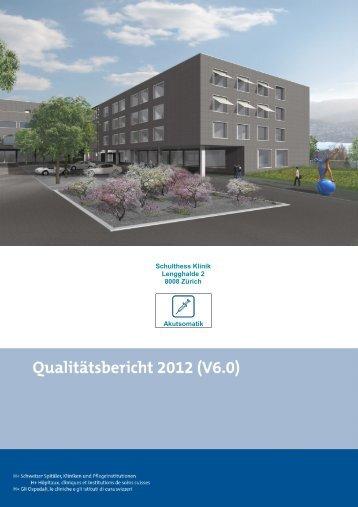 Qualitätsbericht 2012 (PDF) - Schulthess Klinik