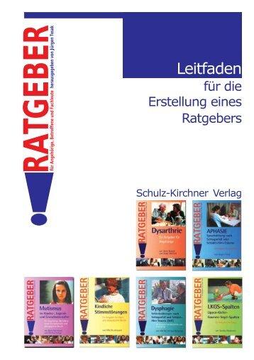 Leitfaden für die Erstellung eines Ratgebers - Schulz-Kirchner Verlag