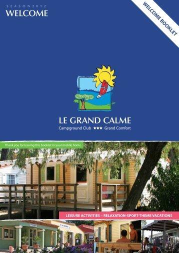 WELCOME LE GRAND CALME