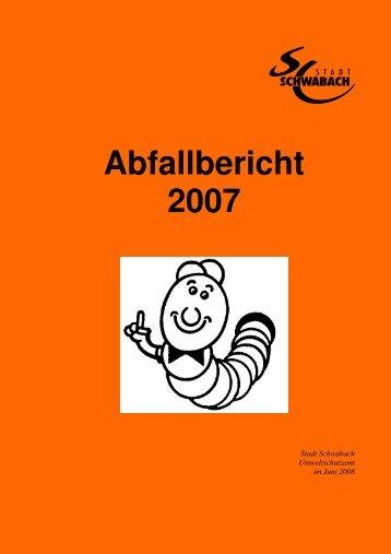Abfallbericht 2007 1 - Stadt Schwabach