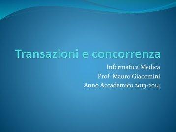 Informatica Medica Prof. Mauro Giacomini Anno Accademico 2013-2014
