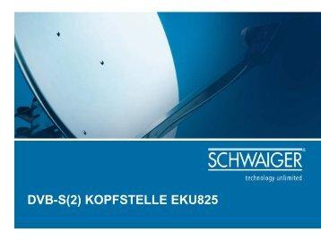 DVB-S(2) KOPFSTELLE EKU825 - Schwaiger