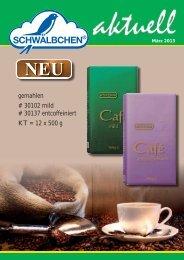 gemahlen # 30102 mild # 30137 entcoffeiniert KT = 12 x 500 g