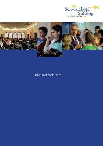 Jahresrückblick 2009 - Schwarzkopf-Stiftung Junges Europa