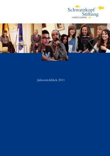 Jahresrückblick 2011 - Schwarzkopf-Stiftung Junges Europa