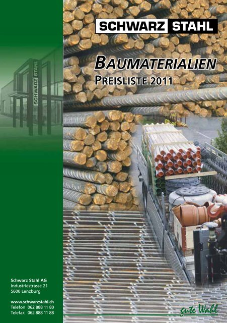 BAUMATERIALIEN - Schwarz Stahl AG