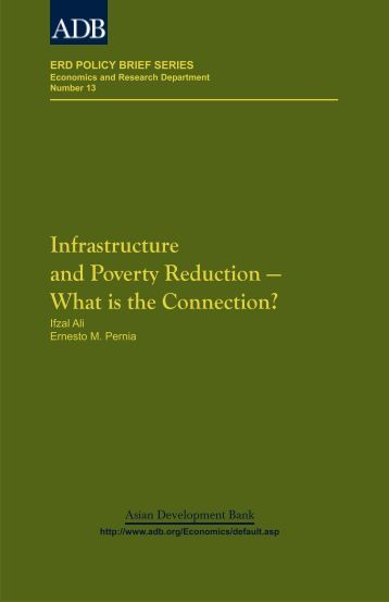 Infrastructure and Poverty Reduction – What is the Connection?