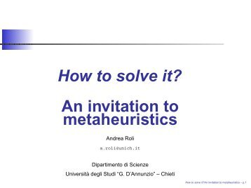 How to solve it? An invitation to metaheuristics - Dipartimento di ...