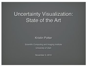 Uncertainty Visualization - Scientific Computing and Imaging ...