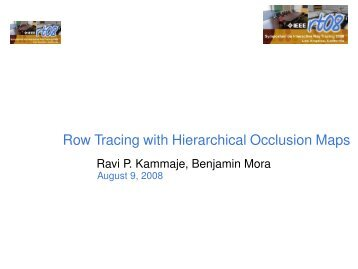 Row Tracing with Hierarchical Occlusion Maps