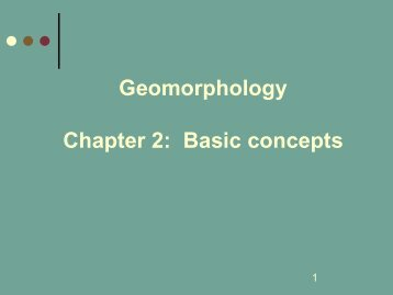 Geomorphology Chapter 2: Basic concepts