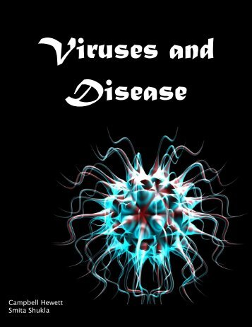 Viruses and Disease - the Scientia Review