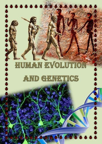 Human Evolution and Genetics - the Scientia Review