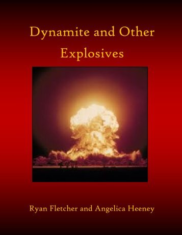 Dynamite and Other Explosives - the Scientia Review