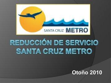 a Santa Cruz - Santa Cruz METRO