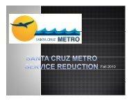 Fall 2010 - Santa Cruz METRO