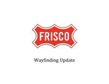 WayfindingUpdate2_25_11rev2 - City of Frisco