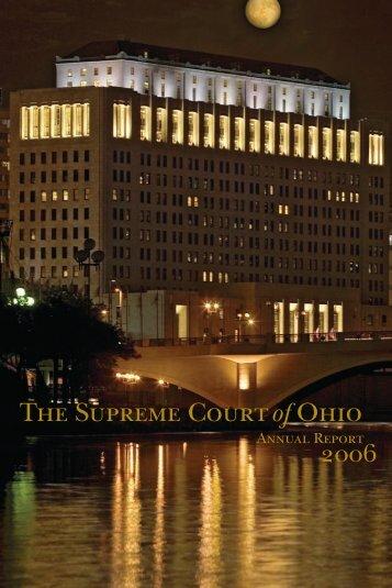 Supreme Court of Ohio 2006 Annual Report - Supreme Court - State ...