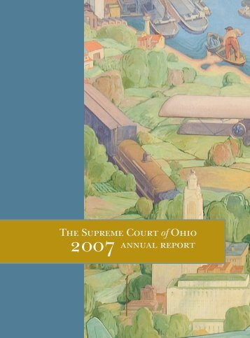 The Supreme Court of Ohio annual report - Supreme Court - State of ...