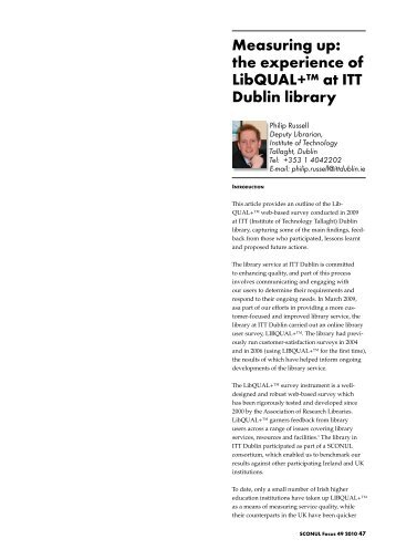 Measuring up: the experience of LibQUAL+™ at ITT Dublin ... - Sconul