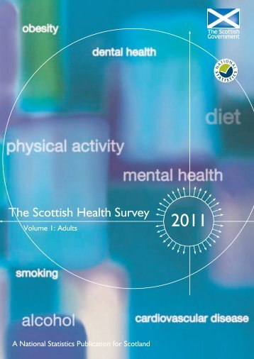 The Scottish Health Survey 2011- Volume 1: Adults