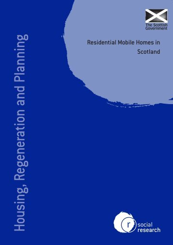 Residential Mobile Homes in Scotland - Scottish Government