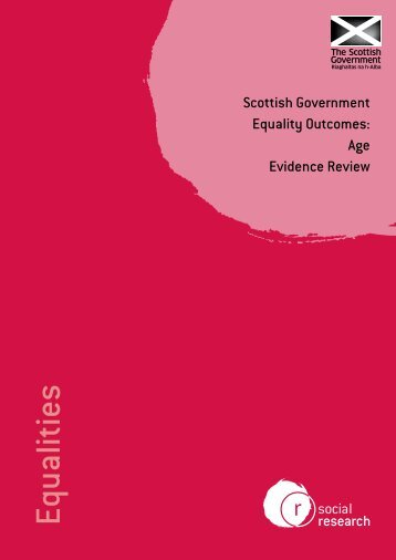 Scottish Government Equality Outcomes: Age Evidence Review
