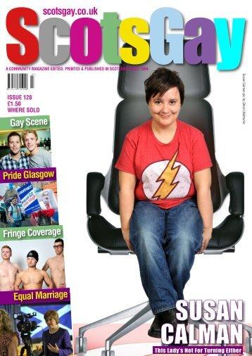 ScotsGay Issue 128 - ScotsGay Magazine