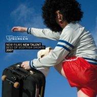 new films new talent best of scottish shorts 2007 - Scottish Screen