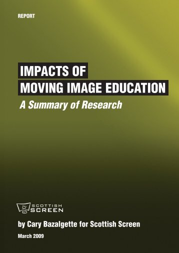 Impacts of Moving Image Education Research - Scottish Screen