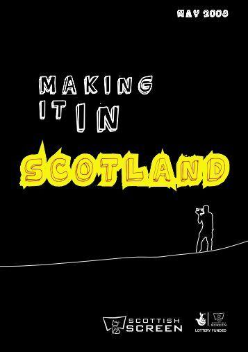 Making it in Scotland - Scottish Screen