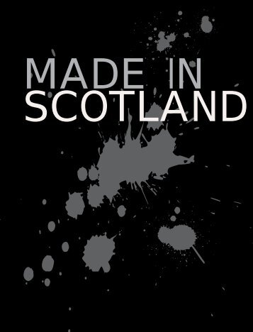 Made in Scotland - Scottish Screen