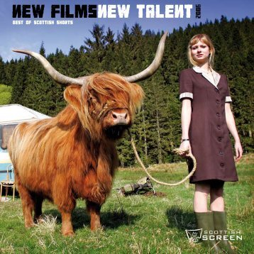new filmsnew talent 2006 - Scottish Screen