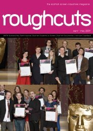 the scottish screen industries magazine april - may 2009