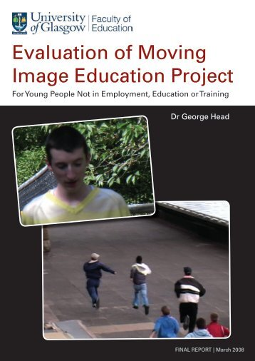Evaluation of Moving Image Education Project - Scottish Screen