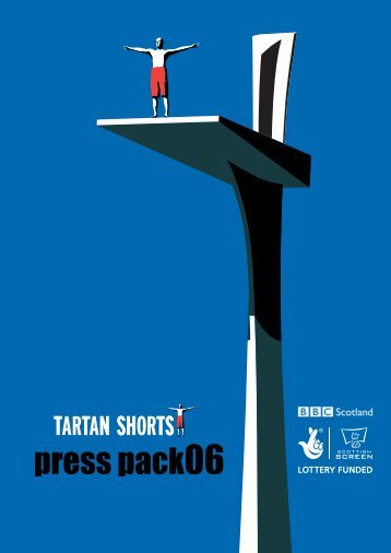 Tartan Shorts 2006 Press Pack - Scottish Screen
