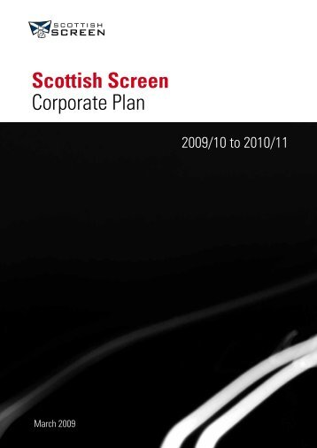 Scottish Screen Corporate Plan