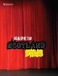 Made in Scotland Film 2009 - Scottish Screen