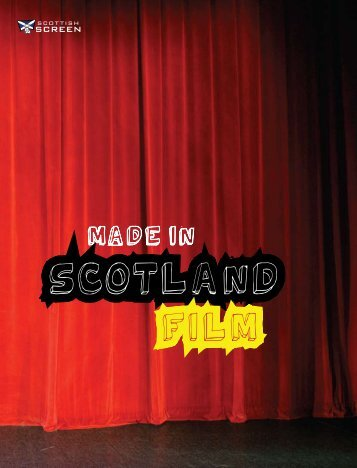 Made in Scotland Film 2009 - Scottish Screen