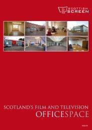 SCOtlAnd'S FIlm And tElEvISIOn - Scottish Screen