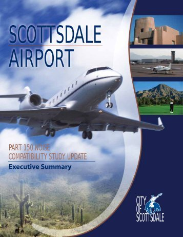 Part 150 Noise Compatibility Study Executive - City of Scottsdale